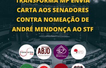 Entidades jurídicas enviam carta ao Senado contra a indicação de Mendonça para o STF